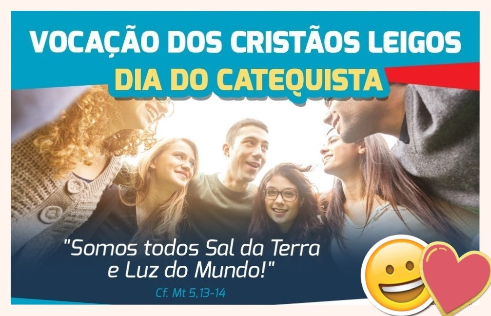 VOCAÇÃO LEIGA E DIA DO CATEQUISTA