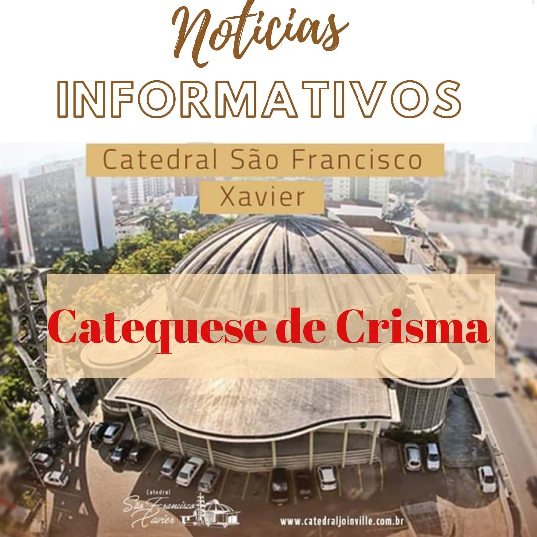 INFORMATIVO CATEQUESE DE CRISMA 2020