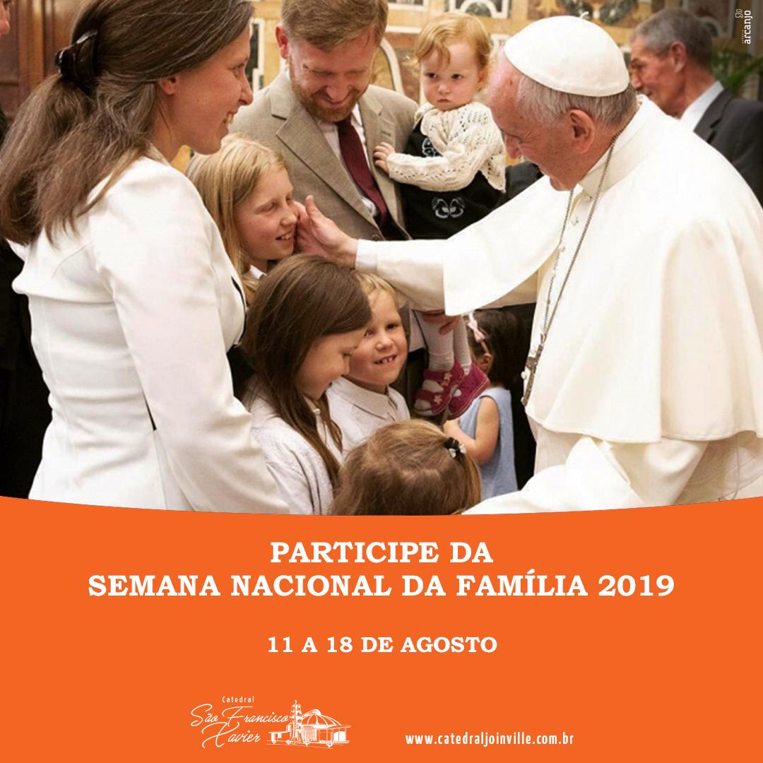 Confira a Programação da semana da Família na Catedral!
