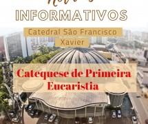 CATEQUESE DE PRIMEIRA EUCARISTIA